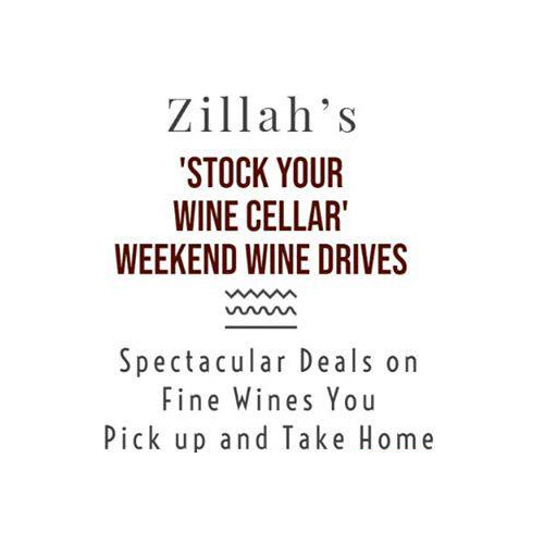 Zillah's 'Stock Your Wine Cellar' Weekend Wine Drives